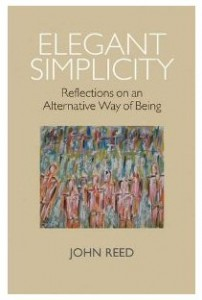 Elegant Simplicity: Reflections on an Alternative Way of Being - buy on Amazon