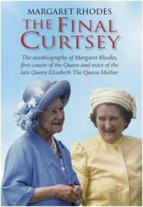 The Final Curtsey by Margaret Rhodes - read more on Amazon